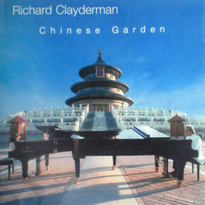 Richard Clayderman & Shao Rong - Chinese Garden (1998)