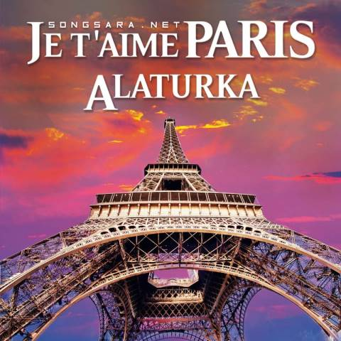 Ceyhun Çelik - Je t'aime Paris Alaturka