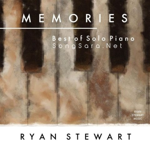 Ryan Stewart - Memories Best of Solo Piano 2015